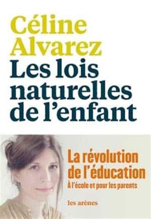 Celine-Alvarez-Les-lois-naturelles-de-lenfant
